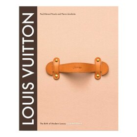 New Mags - LOUIS VUITTON THE BIRTH OF MODERN LUXURY